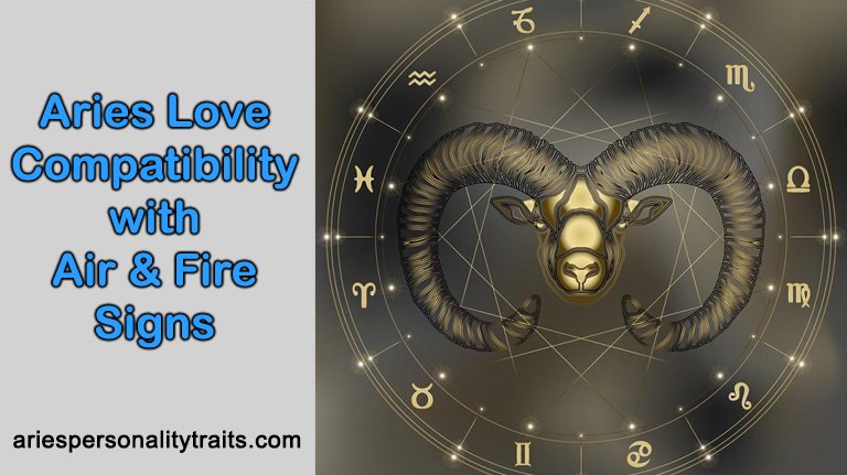 Aries Love Compatibility With Air And Fire Signs