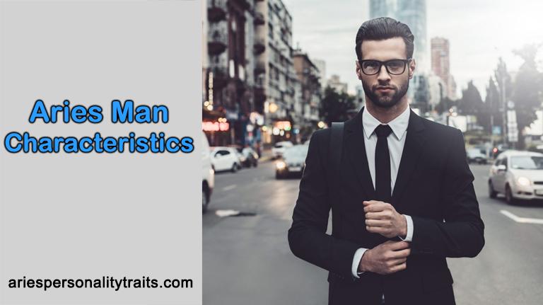 Aries Man Characteristics