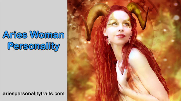 Aries Woman Personality – Know Before Winning Her Heart