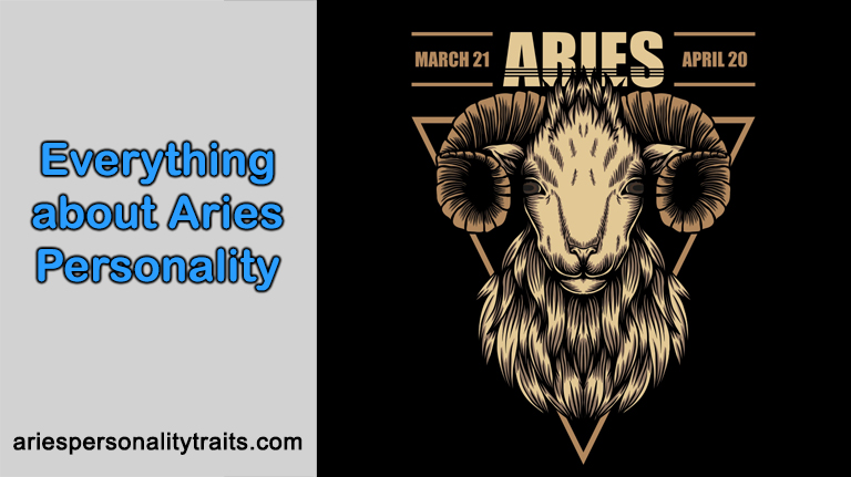 Everything about Aries Personality